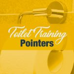 Toilet Training Pointers