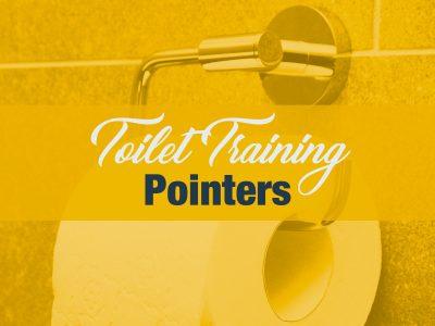 Toilet Training Pointers
